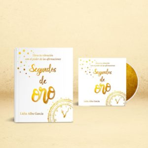 Segundos de oro + Regalo de CD - Lidia Alba García